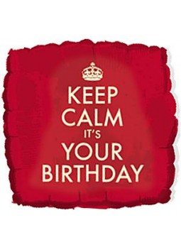 "Keep Calm It's Your Birthday Balloon - 18"" Foil"